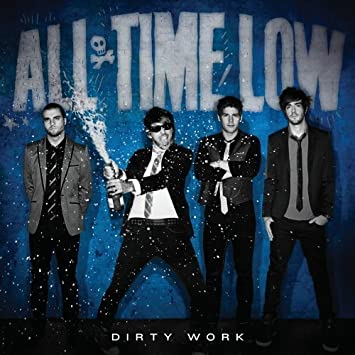 Dirty Work by All Time Low Deluxe Edition edition Audio CD: All Time Low:  Amazon.es: CDs y vinilos}