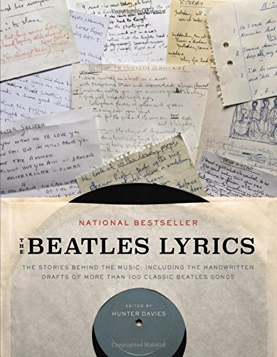 the-beatles-lyrics-the-stories-behind-the-music-including-the-handwritten-drafts-of-more-than-100-cl
