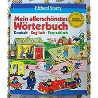 Mein allerschönstes Wörterbuch. Deutsch, Englisch, Französisch
