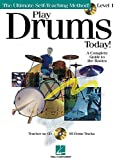 img - for Play Drums Today - Level 1: A Complete Guide to the Basics Softcover with CD (Play Today Instructional Series) book / textbook / text book