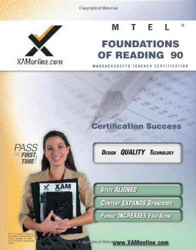 MTEL Foundations of Reading 90 Teacher Certification Test Prep Study Guide (XAM MTEL)