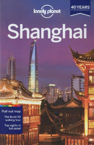 Lonely Planet Shanghai (Travel Guide)