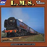 Sounds of the Steam Age - L.M.S.