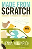 Made from Scratch, Jenna Woginrich, 1603425322