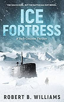 Ice Fortress (A Jack Coulson Thriller) by [Williams, Robert B.]