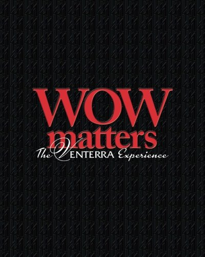 WOW Matters, The Venterra Experience