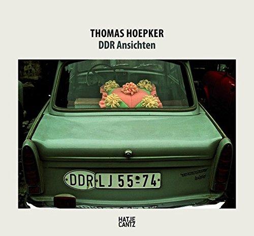 Thomas Hoepker: DDR Ansichten