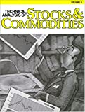 Technical Analysis of Stocks and Commodities, , 0938773097