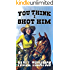 You Think I Killed Him: Tales of the Old West Book 41