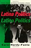 Latina Politics, Latino Politics: Gender, Culture, and Political Participation in Boston