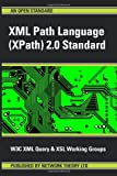 Xml Path Language 2 0 Standard, Xm W3c XML Query and Xsl Working Groups and W3C Xml Query And Xsl Working Groups, 190696601X