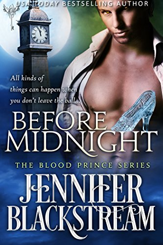 Before Midnight (Blood Prince Series Book 1) by [Blackstream, Jennifer]