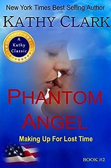 PHANTOM ANGEL by [Clark, Kathy]