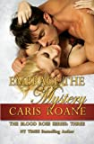 Embrace the Mystery (The Blood Rose Series) (Volume 3)
