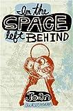 In the Space Left Behind, Joan Ackermann, 0060722568