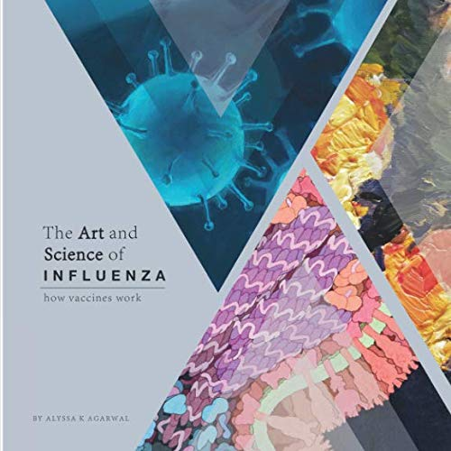 - The Art and Science of Influenza