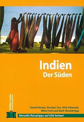 Stefan Loose Travel Handbücher: Indien - Der Süden (Stefan Loose Reiseführer)