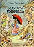 Mandy's Umbrella (Tales of Oaktree Wood), Outlet Book Company Staff and Random House Value Publishing Staff, 0517691213