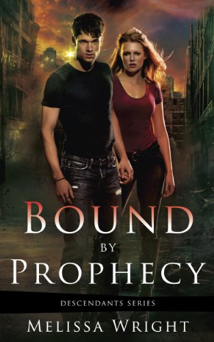 Bound by Prophecy (Descendants Series Book 1) by [Wright, Melissa]