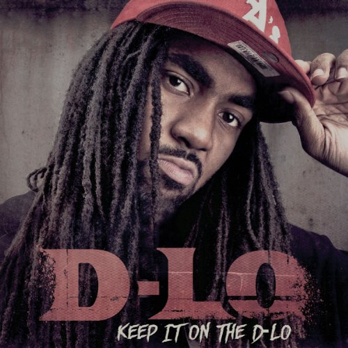 Keep It On The D-Lo [Explicit]