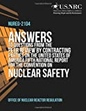 Answers to Questions from the Peer Review by Contracting Parties on the United States of America Fifth National Report for the Convention on Nuclear Safety, Office of Office of Nuclear Reactor Regulation, 1495349276