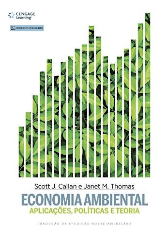 Economia Ambiental. Aplicações, Políticas e Teoria