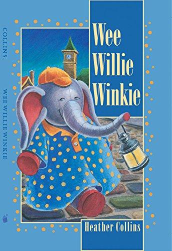 Wee Willie Winkie (Traditional Nursery Rhymes)