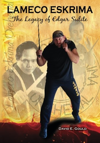 Download Lameco Eskrima: The Legacy of Edgar G. Sulite ebook