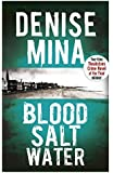 Blood, Salt, Water (Alec Morrow 5)