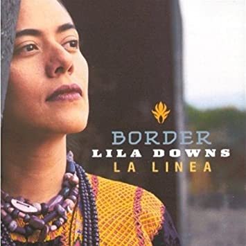 Lila Downs - 癮 - 时光忽快忽慢,我们边笑边哭!
