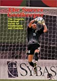Soccer Goalkeeper: Complete Practical Guide for Goalkeepers & Coaches by Christian Puxel (2002-08-01)