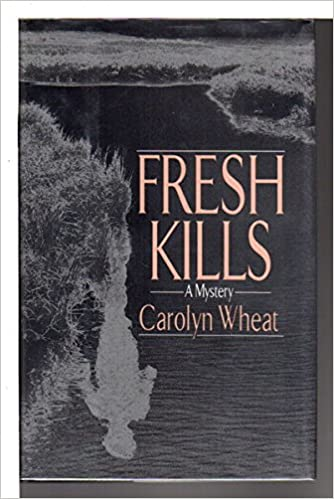 Fresh Kills Hc Cass Jameson Legal Mysteries Carolyn Wheat