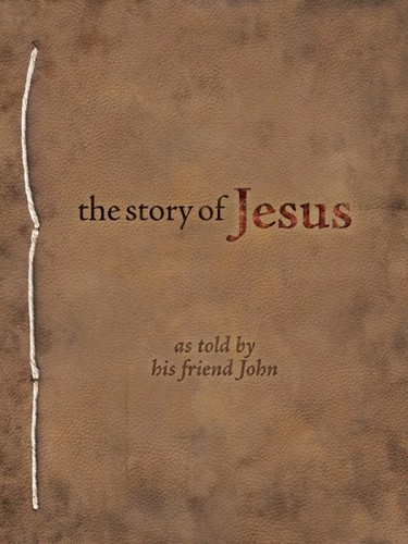 Download The Story of Jesus as Told By His Friend John pdf epub