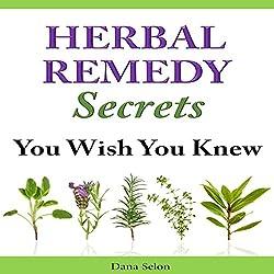 Herbal Remedy Secrets You Wish You Knew