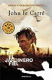 El Jardinero Fiel / The Constant Gardener: Amor. A cualquier precio (Best Seller) (Spanish Edition)
