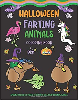 Halloween Farting Animals Coloring Book Spooky Fartastic Pages To