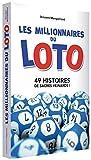Les millionnaires du Loto