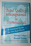 TQM Total Quality Management in Government: A Practical Guide for the Real World (Cloth Edition)