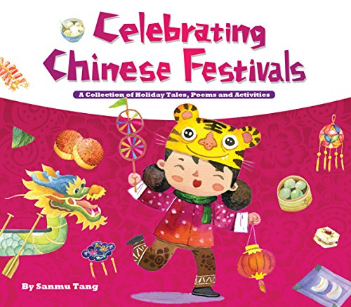 Celebrating Chinese Festivals: A Collection of Holiday Tales, Poems and Activities by Shanghai Press (Image #1)