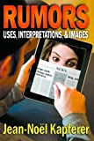 img - for Rumors: Uses, Interpretations and Images book / textbook / text book