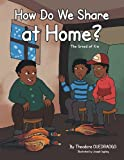 How Do We Share at Home?, Theodore Ouedraogo, 1483656128