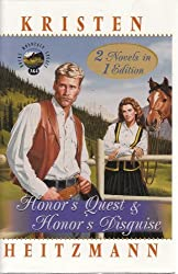 Honor's Quest&Honor's Disguise (2 in 1 Volume) (Rocky Mountain Legacy)