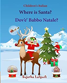 Childrens Italian Where Is Santa Dov E Babbo Natale Picture Book English