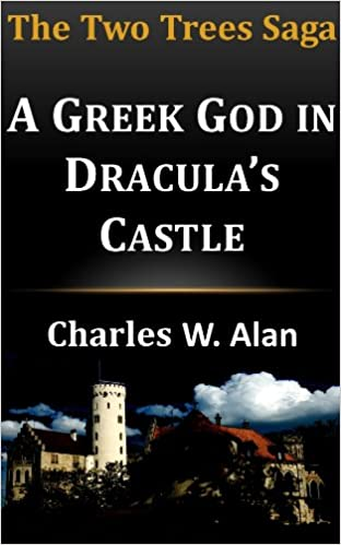 Download online A Greek God in Dracula's Castle (The Two Trees Saga) PDF, azw (Kindle)