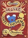 """Afficher """"Le livre anti-cauchemar de Pénélope"""""""