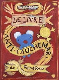 Le livre anti-cauchemar de Pénélope par Anne Gutman