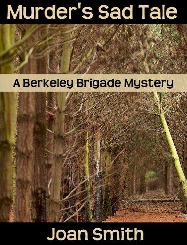 Murder's Sad Tale (Berkeley Brigade mysteries Book 8)