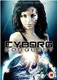 Cyborg Conquest [DVD]