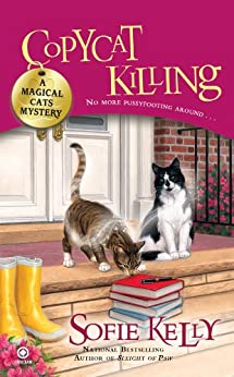 Copycat Killing: A Magical Cats Mystery by [Kelly, Sofie]