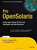 Pro OpenSolaris, Harry Foxwell and Christine Tran, 1430218916